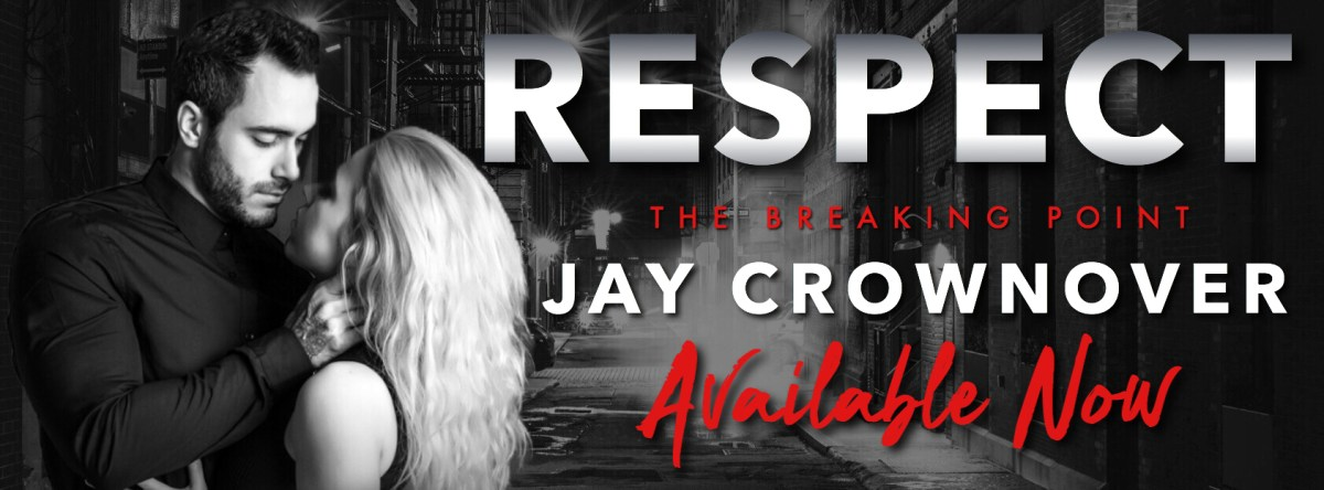 RESPECT - A Jay Crownover Review, Excerpt Reveal & Giveaway