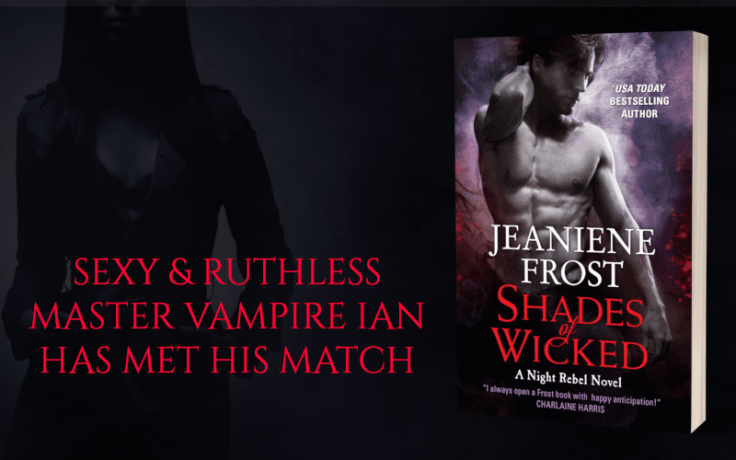 Promo Graphic - Shades of Wicked by Jeaniene Frost - 2.png
