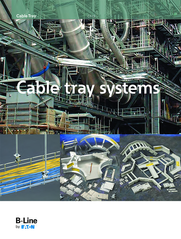 Cable tray systems b-line by eaton