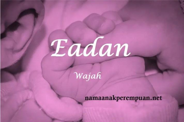 arti nama eadan