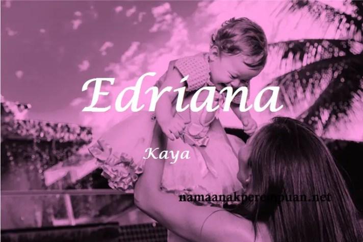 arti nama Edriana