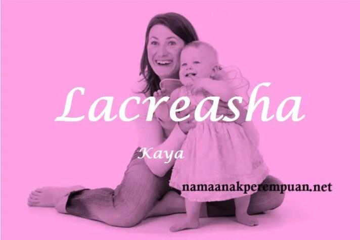 arti nama Lacreasha