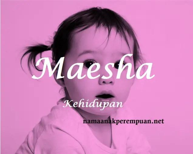 arti nama Maesha