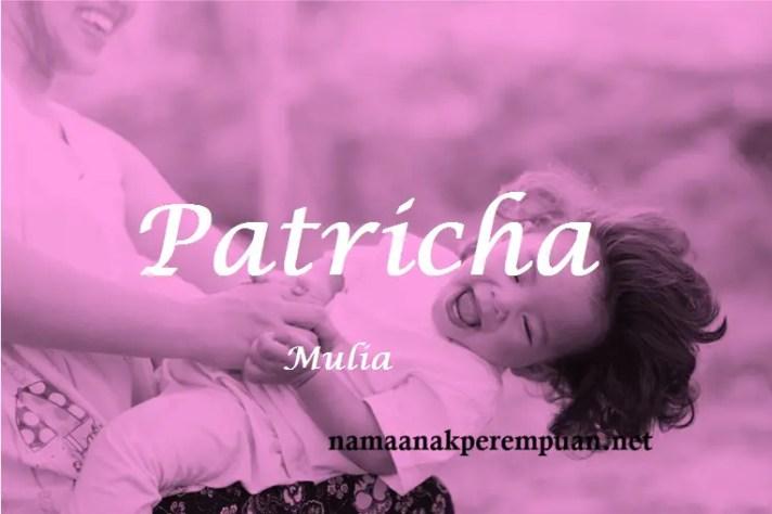 arti nama Patricha