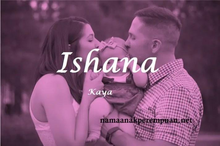 arti nama Ishana