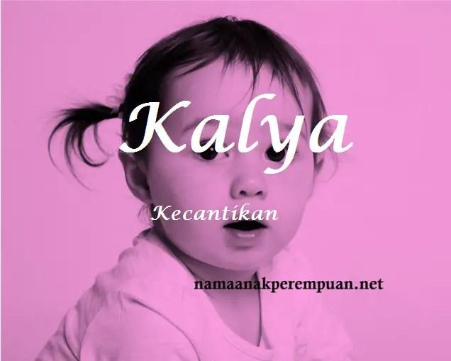 arti nama Kalya