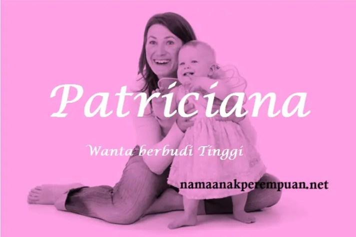 arti nama Patriciana