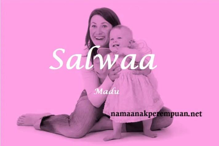 arti nama Salwaa