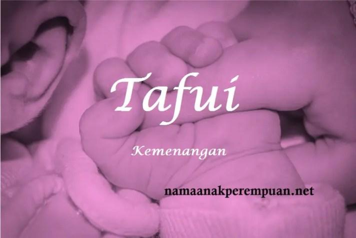 arti nama Tafui