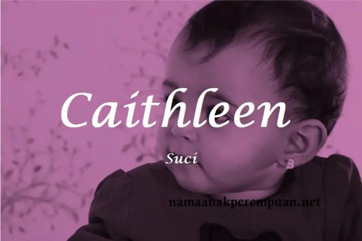 arti nama Caithleen