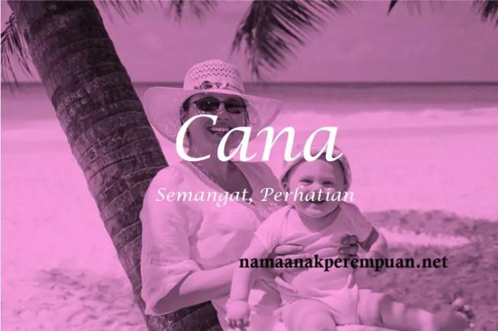 arti nama Cana