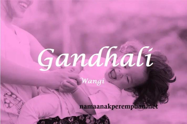 arti nama Gandhali