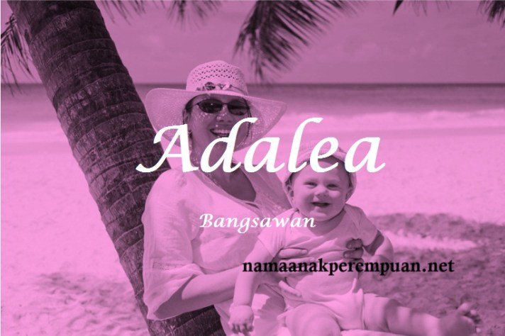 arti nama Adalea
