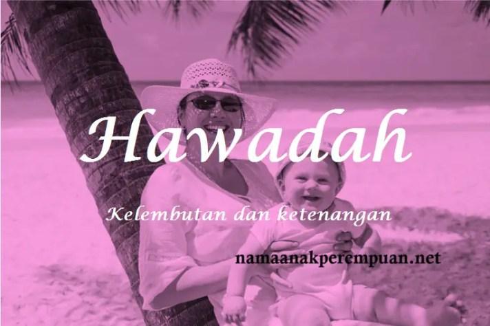 arti nama Hawadah
