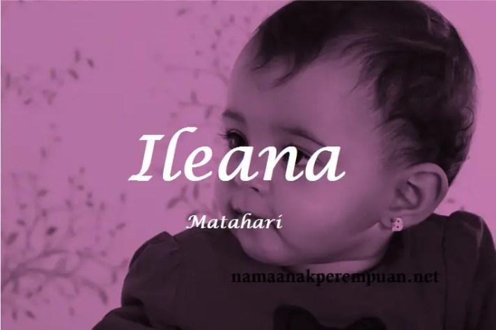 arti nama Ileana