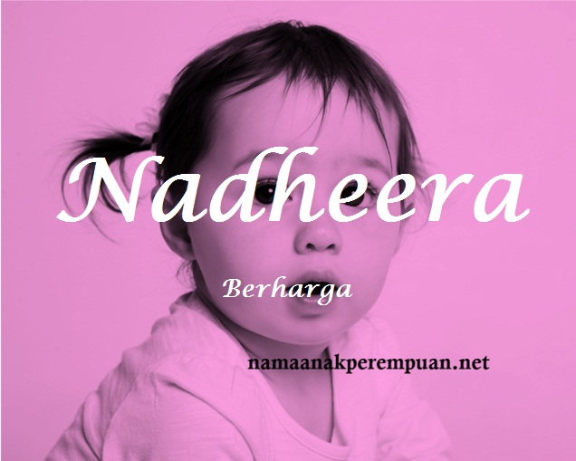 arti nama Nadheera