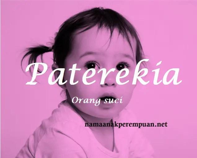 arti nama Paterekia