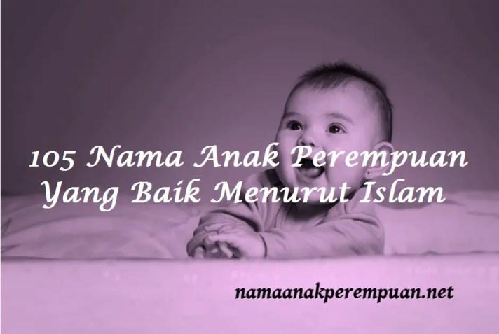Nama Anak Perempuan Yang Baik Menurut Islam