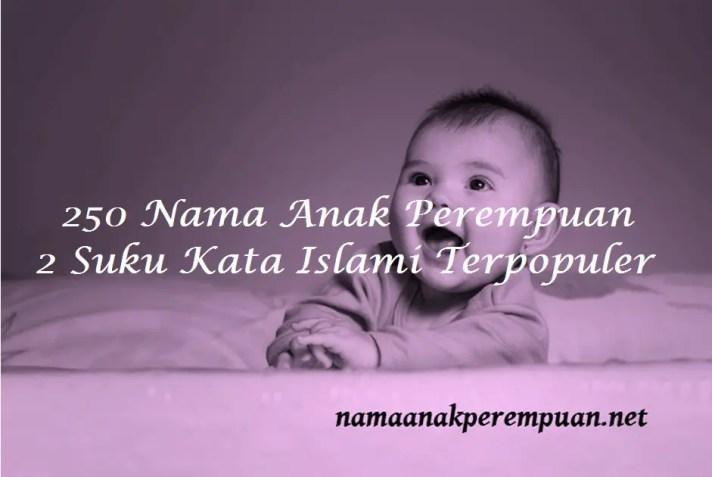 nama anak perempuan 2 suku kata islami
