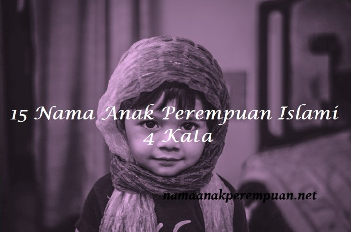 nama anak perempuan islami 4 kata