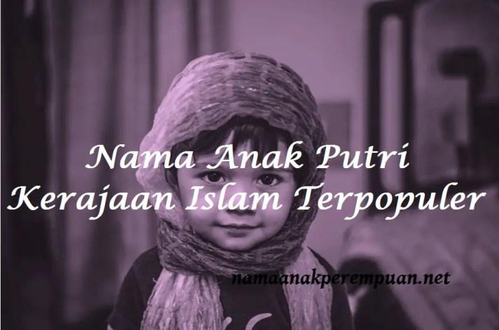 nama anak putri kerajaan islam