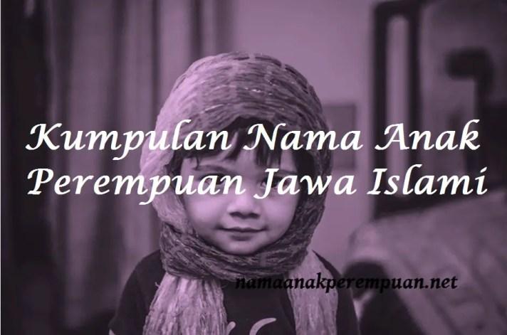 Kumpulan Nama Anak Perempuan Jawa Islami