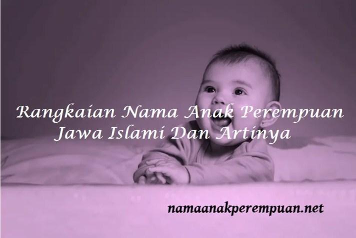 Rangkaian Nama Anak Perempuan Jawa Islami