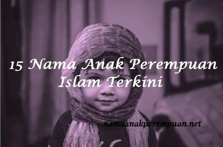Nama Anak Perempuan Islam Terkini