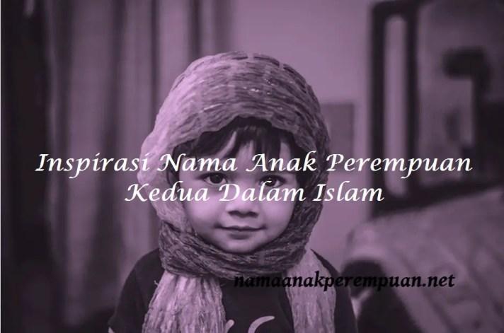 Nama Anak Perempuan Kedua Dalam Islam