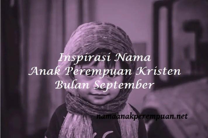 Nama Anak Perempuan Kristen Bulan September