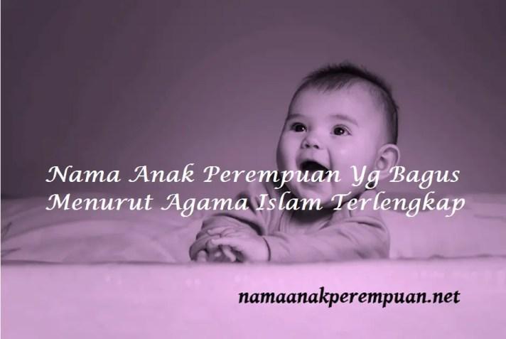 Nama Anak Perempuan Yg Bagus Menurut Agama Islam