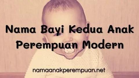 Nama Bayi Kedua Anak Perempuan Modern