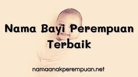 Nama Bayi Perempuan Terbaik