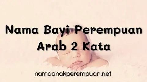 Nama Bayi Perempuan Arab 2 Kata