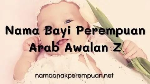 Nama Bayi Perempuan Arab Awalan Z
