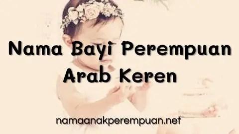 Nama Bayi Perempuan Arab Keren