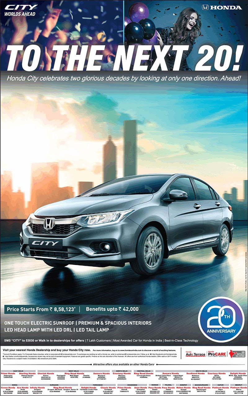 Honda City Celebrates Two Glorious Decades By Looking At Only One Direction Ahead Has 348 Outlets In 234 Cities