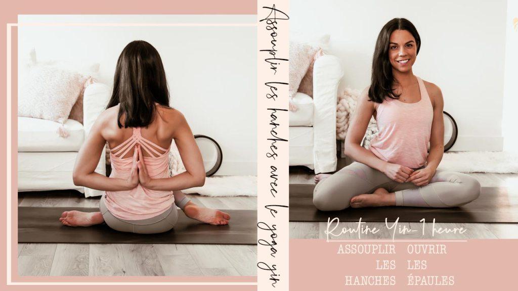 Cours de yin yoga d'une heure - assouplir les hanches et ouvrir les épaules