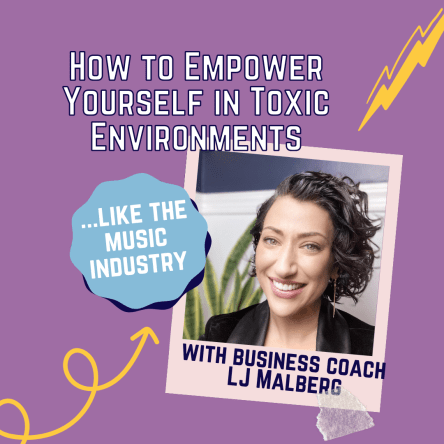how to empower yourself in toxic environments