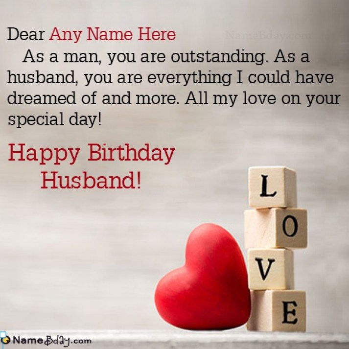 Create Birthday Wishes For Husband With Love