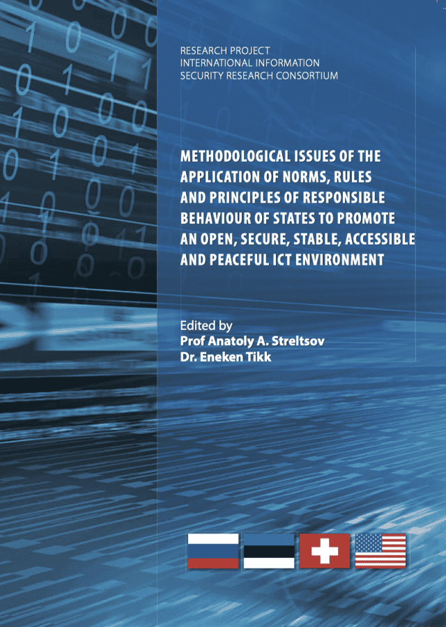 METHODOLOGICAL ISSUES OF THE APPLICATION OF NORMS, RULES AND PRINCIPLES OF RESPONSIBLE BEHAVIOUR OF STATES TO PROMOTE AN OPEN, SECURE, STABLE, ACCESSIBLE AND PEACEFUL ICT ENVIRONMENT