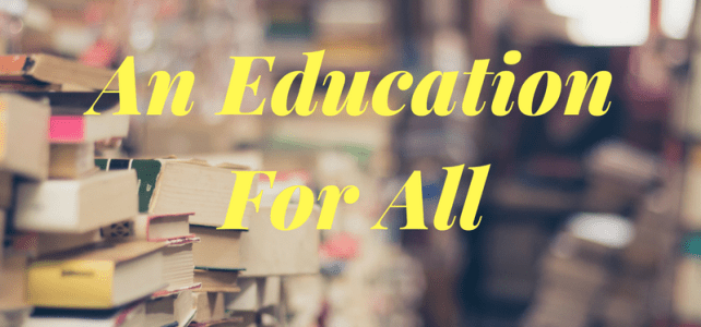 An Education for all: #AtoZChallenge