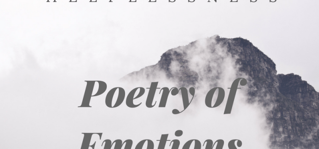 Poetry of emotions – Helplessness