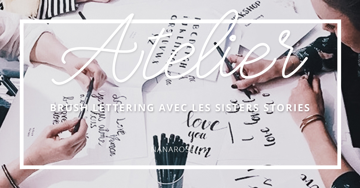 Brush lettering avec les Sisters Stories