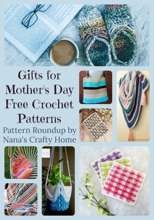 Mothers Day Gifts Free Crochet Pattern Roundup By Nanas Crafty Home