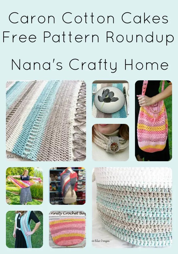 Caron Cotton Cakes Free Pattern Roundup at Nana's Crafty Home