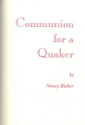 Communion for a Quaker - A Pendle Hill Pamplet