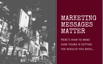 Marketing Messages Matter