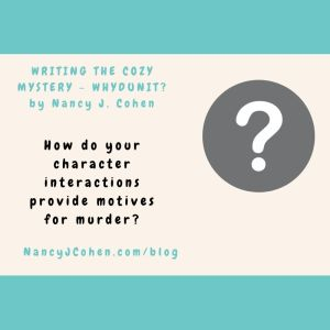 Writing the Cozy Mystery - Whydunit