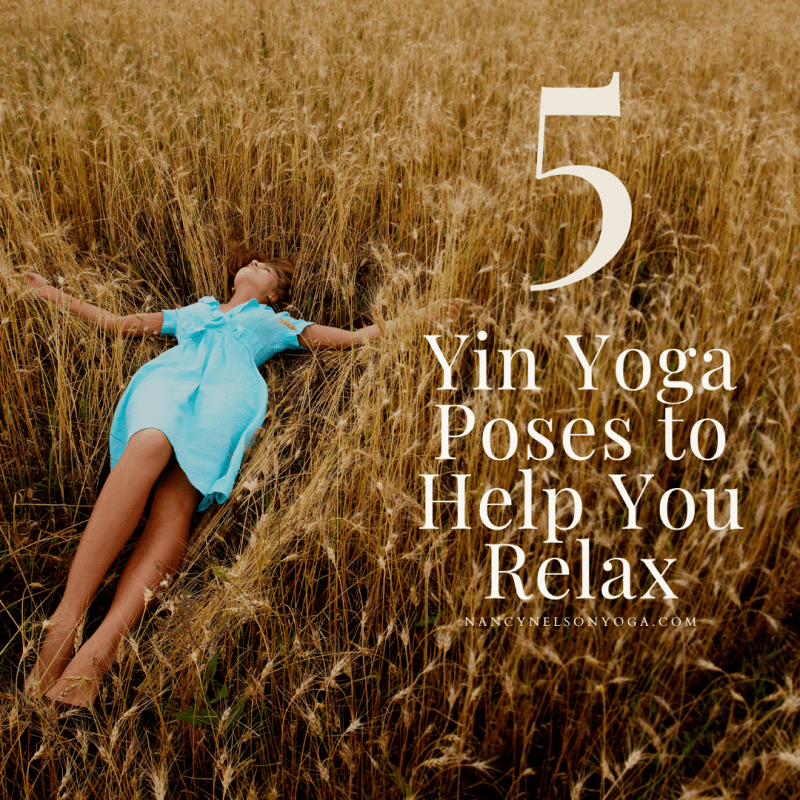 5 Yin Yoga Poses to Help You Relax